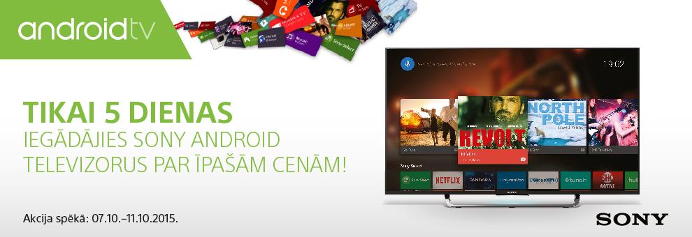 Sony Android televizori par īpašām cenām!