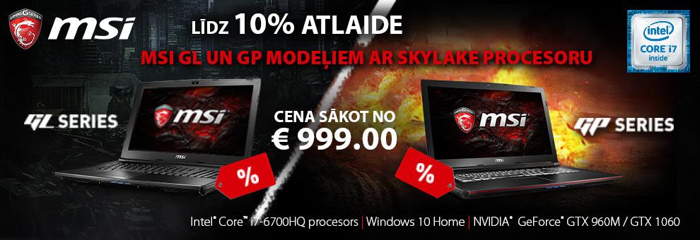 Līdz 10% atlaide MSI GL un GP modeļiem ar Skylake procesoru