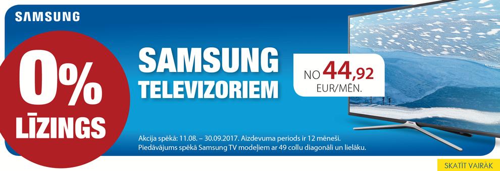 SAMSUNG TV BEZPROCENTU LĪZINGS UZ 12 MĒN.