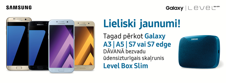 MP Pērkot Samsung Galaxy A3, A5, S7, S7 edge DĀVANĀ skaļrunis Level box slim.