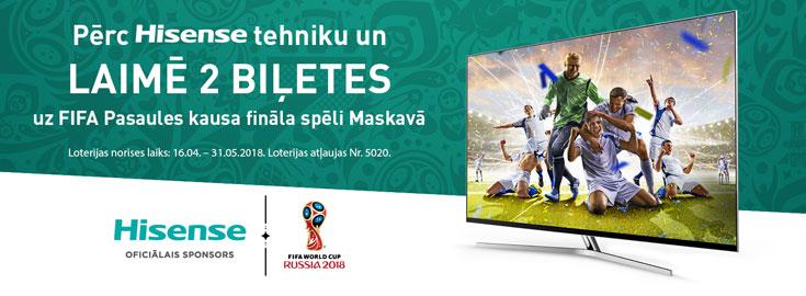 Pērc Hisense un laimē 2 biļetes uz FIFA Pasaules kausa fināla spēli!