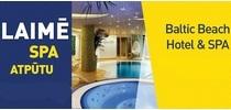 LAIMĒ SPA ATPŪTU Baltic Beach Hotel & SPA!