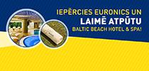 Iepērcies Euronics un laimē atpūtu Baltic Beach hotel & SPA!