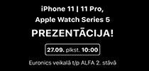 GRANDIOZA jaunā iPhone 11 un Apple Watch prezentācija 27.09  plkst.10.00