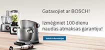Prieks gatavot ar Bosch! Izmēģiniet 100 dienu naudas atmaksas garantiju!