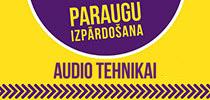 Audio tehnikas paraugu izpārdošana
